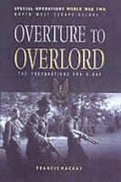 MacKay, Francis - Overture to Overlord - 9780850528923 - V9780850528923