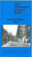 Whatley, Christopher - Dundee (West) 1901: Forfarshire Sheet 54.05 (Old O.S. Maps of Forfarshire) - 9780850543179 - V9780850543179