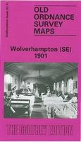 Rees, E. A. - Wolverhampton (South East) 1901: Staffordshire Sheet 62.11 (Old O.S. Maps of Staffordshire) - 9780850545753 - V9780850545753