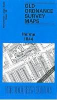 Makepeace, Chris - Hulme 1844: Manchester Sheet 38 (Old Ordnance Survey Maps of Manchester) - 9780850547269 - V9780850547269