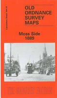 Makepeace, Chris - Moss Side 1889 (Old Ordnance Survey Maps) - 9780850547801 - V9780850547801