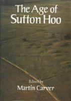 - The Age of Sutton Hoo - 9780851153612 - V9780851153612
