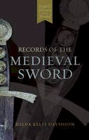 Oakeshott, Ewart - Records of the Medieval Sword - 9780851155661 - V9780851155661