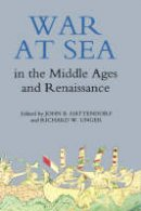 - War at Sea in the Middle Ages and the Renaissance - 9780851159034 - V9780851159034