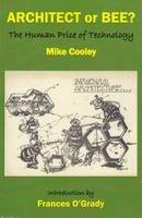 Cooley, Mike - Architect or Bee? - 9780851248493 - V9780851248493