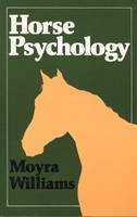 Williams, Moyra - Horse Psychology - 9780851312385 - KTG0002566