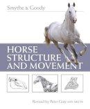 Smythe, Reginald H. - Horse Structure and Movement - 9780851315478 - V9780851315478