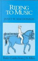 Janet W. MacDonald - Riding to Music - 9780851315676 - KHS1002779