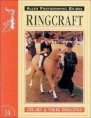 Hollings, Stuart, Hollings, Nigel - Ringcraft (Allen Photographic Guides) - 9780851317113 - V9780851317113