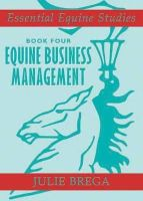 Brega, Julie - Equine Business Management (Essential Equine Studies) - 9780851319728 - V9780851319728