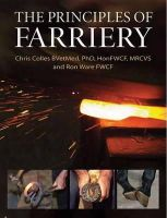 Colles, Chris, Ware, Ron - The Principles of Farriery - 9780851319735 - V9780851319735