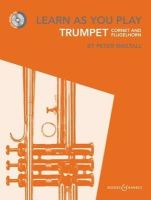 Wastall, Peter - Learn As You Play Trumpet, Cornet and Flugelhorn - 9780851627052 - V9780851627052