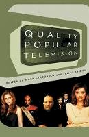 - Quality Popular Television: Cult TV, the Industry and Fans (BFI Modern Classics) - 9780851709413 - V9780851709413