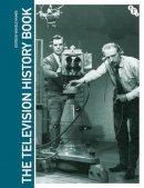 - The Television History Book (Television, Media & Cultural Studies) - 9780851709888 - V9780851709888
