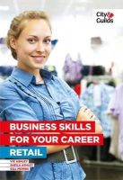 Gill, Morris, Ashley, Vic, Ashley, Sheila - Business Skills for Your Career in Retail - 9780851932330 - V9780851932330