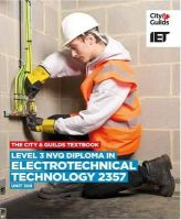 IET - Level 3 NVQ Diploma in Electrotechnical Technology 2357 Unit 309 Textbook - 9780851932811 - V9780851932811