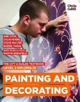 Cook, Ann, Fearn, Colin, Walter, Steve, Little, Tom, Yarde, Barrie - The City & Guilds Textbook: Level 2 Diploma in Painting & Decorating - 9780851932965 - V9780851932965