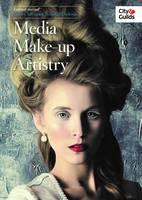 Not Available - Level 3 Advanced Technical Diploma in Media Make-Up Artistry: Learner Journal - 9780851933696 - V9780851933696
