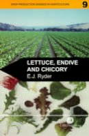 Ryder, Edward J. - Lettuce, Endive and Chicory (Crop Production Science in Horticulture,9) - 9780851992853 - V9780851992853