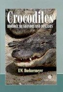 Huchzermeyer, F.W. - Crocodiles - 9780851996561 - V9780851996561
