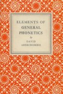 Abercrombie, David - Elements of General Phonetics - 9780852244517 - V9780852244517