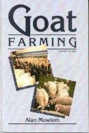 Mowlem, Alan - Goat Farming - 9780852362358 - V9780852362358