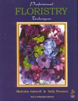 Ashwell, Malcolm, Pearson, Sally - Professional Floristry Techniques - 9780852365700 - V9780852365700