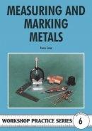 Ivan Law - Measuring and Marking Metals (Workshop Practice) - 9780852428412 - V9780852428412