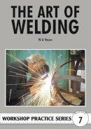 W.A. Vause - Art of Welding (Workshop Practice) - 9780852428467 - V9780852428467
