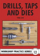 Cain, Tubal - Drills, Taps and Dies - 9780852428665 - V9780852428665
