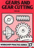 Ivan Law - Gears & Gear Cutting (Workshop Practice Series 17) - 9780852429112 - V9780852429112