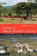 Homewood, K.M. - Ecology of African Pastoralist Societies - 9780852559901 - V9780852559901