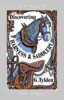 Tylden, Geoffrey - Discovering Harness and Saddlery (Shire Discovering) - 9780852631058 - 9780852631058