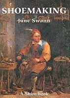 Swann, June - Shoemaking (Shire Album) - 9780852637784 - 9780852637784