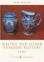 Bell, R.C. - Maling and other Tynside Pottery (Shire Library) - 9780852637920 - 9780852637920