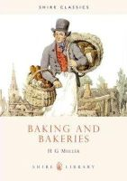 Muller, Hans Gerd - Baking and Bakeries (Shire Album) (Shire Library) - 9780852638019 - V9780852638019