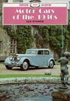 Dussek, Ian - Motor Cars of the 1930's (Shire Library) - 9780852639818 - 9780852639818