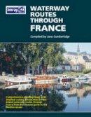 Cumberlidge, Jane - Waterways Through France - 9780852888919 - V9780852888919