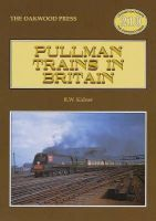 Kidner, R.W. - Pullman Trains of Great Britain - 9780853615316 - V9780853615316