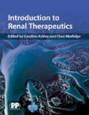- Introduction to Renal Therapeutics - 9780853696889 - V9780853696889