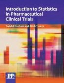 Todd Durham, J Rick Turner - Introduction to Statistics in Pharmaceutical Clinical Trials - 9780853697145 - V9780853697145