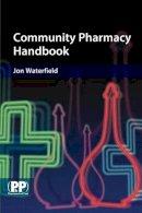 Waterfield, Jon - Community Pharmacy Handbook - 9780853697169 - V9780853697169