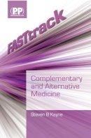 Kayne, Steven B. - FASTtrack Complementary and Alternative Medicine - 9780853697749 - V9780853697749
