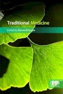 Steven B. Kayne - Traditional Medicine: A Global Perspective - 9780853698333 - V9780853698333