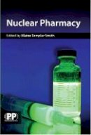 - Nuclear Pharmacy: Concepts and Applications - 9780853698661 - V9780853698661