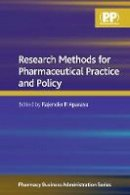 Rajender Aparasu - Research Methods for Pharmaceutical Practice and Policy - 9780853698807 - V9780853698807