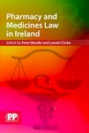 Peter B. Weedle - Pharmacy and Medicines Law in Ireland - 9780853698821 - V9780853698821