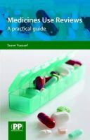 Youssef, Susan - Medicines Use Reviews: A Practical Guide - 9780853698876 - V9780853698876