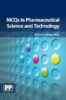 Sanjay Garg - MCQs in Pharmaceutical Science and Technology - 9780853699132 - V9780853699132