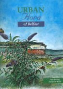 Beesley, Stanley W, Wilde, John - Urban Flora of Belfast - 9780853896951 - KEX0287366